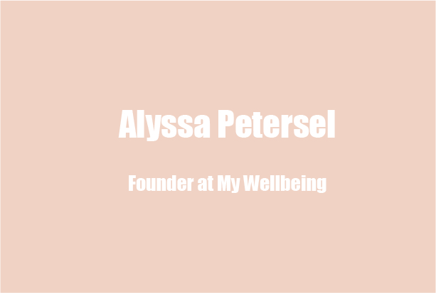 Alyssa Petersel, CEO of therapist match startup My Wellbeing, on Finding Good Therapists and Entrepreneur Mental Health